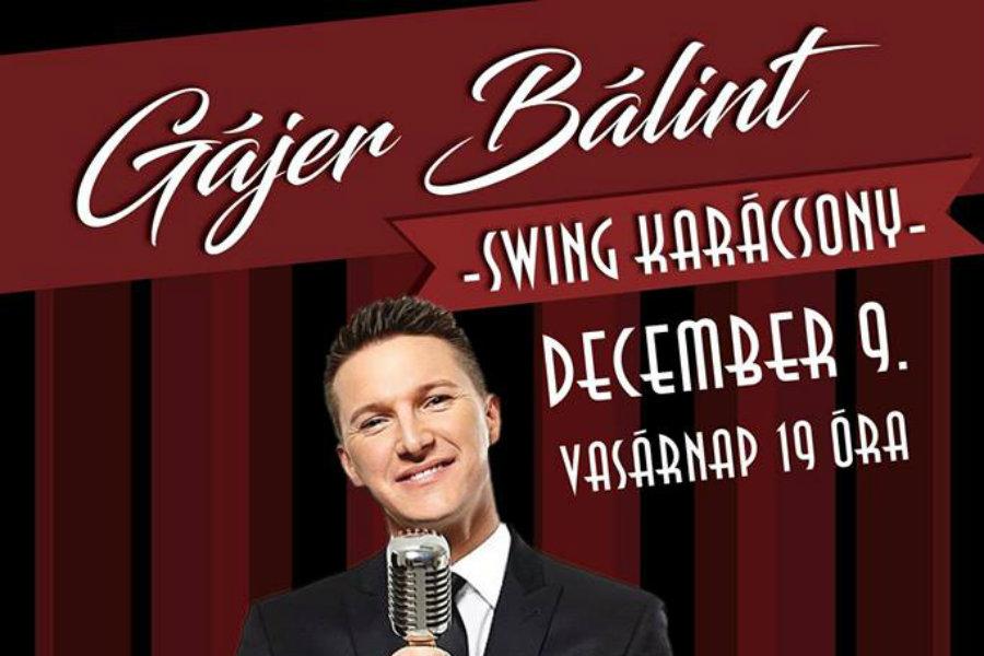 Swing karácsony Gájer Bálinttal